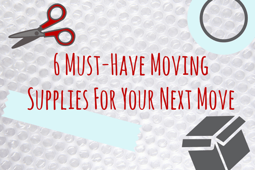 6-Essential-Moving-Supplies-For-Your-Next-Move-1
