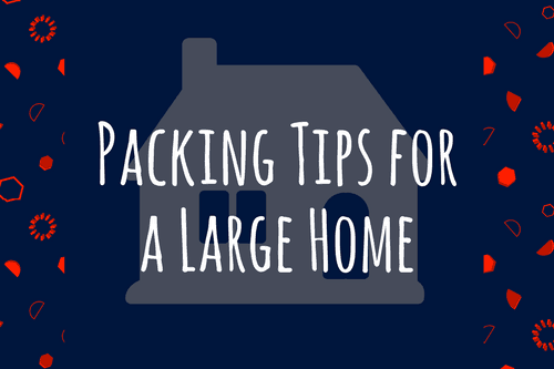 Packing-Tips-for-a-Large-Home-1
