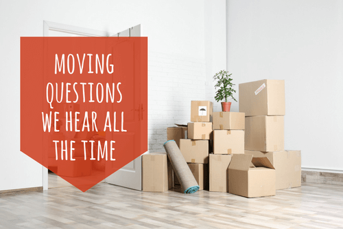 moving-questions-we-hear-all-the-time-1