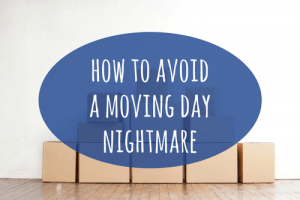 how to avoid moving day nightmares