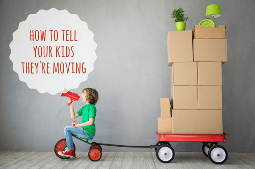How to tell your kids they're moving