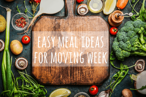 easy meals for moving week