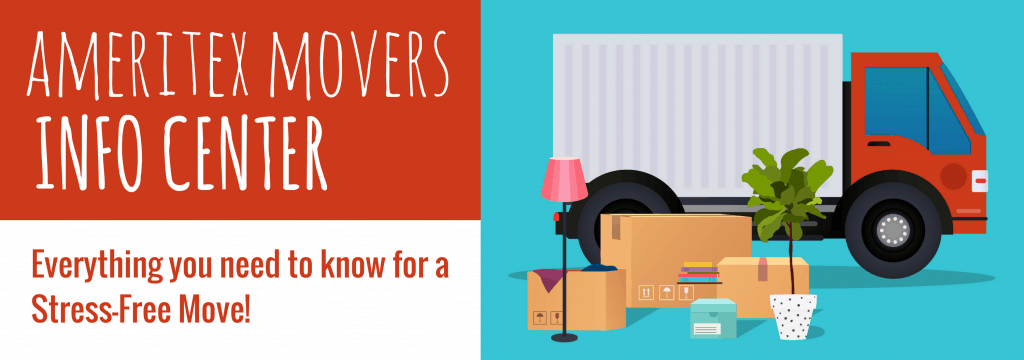 ameritex movers info center - everything you need to know for a stress-free move