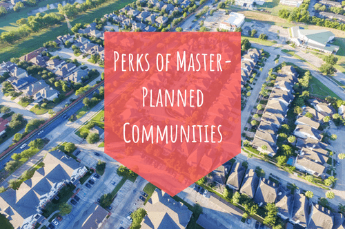 top five perks master-planned communities