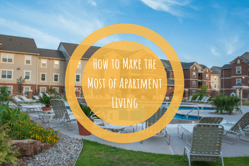 make the most of apartment living houston