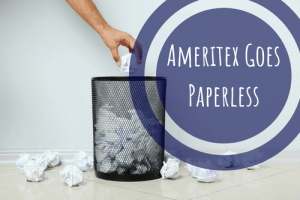 ameritex goes paperless